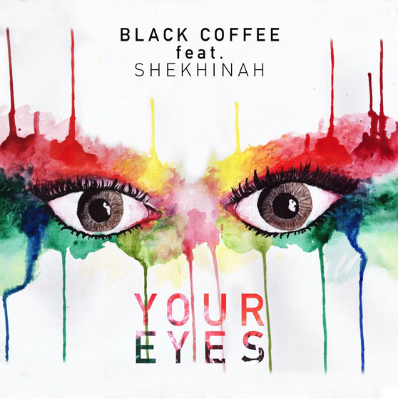 Black Coffee Your Eyes Ft Shekhinah